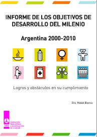 Informe de los objetivos de desarrollo del milenio. Argentina 2000-2010