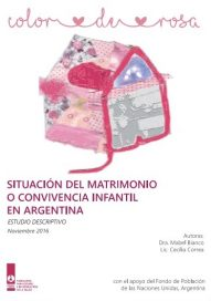Color de Rosa. Situación del matrimonio o convivencia infantil en Argentina